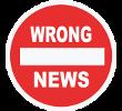 WRONG NEWS